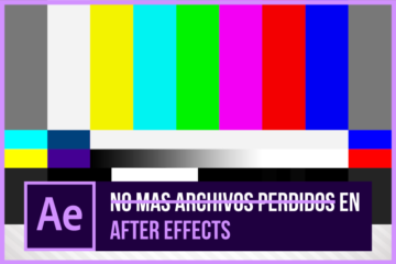 Archivos Perdidos en After Effects NUNCA MAS - Truco para evitarlo! - Jonathan Rijo Blog